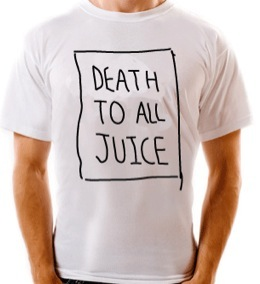 death-to-all-juice-shirt